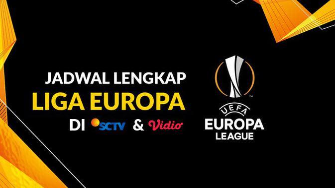 MOTION GRAFIS: Jadwal Lengkap Siaran Langsung Liga Europa di SCTV dan Vidio Babak 16 Besar hingga Final