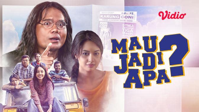 Live Streaming SCTV Film Layar Lebar Indonesia: Mau Jadi Apa? Tayang Minggu 13 September 2020