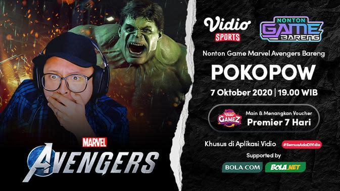 Jangan Lewatkan Nonton Game Bareng Pokopow: Marvel's Avengers, Jumat 23 Oktober 2020 Pukul 19.00 WIB