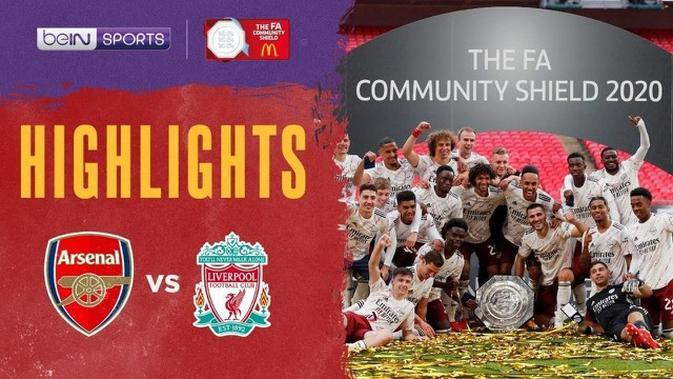 VIDEO: Highlights Community Shield, Arsenal Juara Usai Kalahkan Liverpool Lewat Adu Penalti