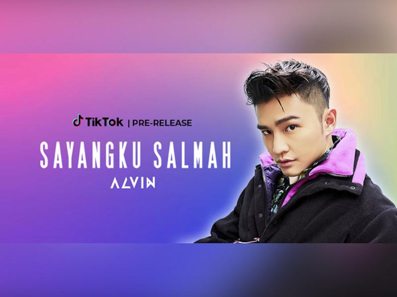 "Alvin Chong's new single, ""Sayangku Salmah"", got an early release on TikTok."