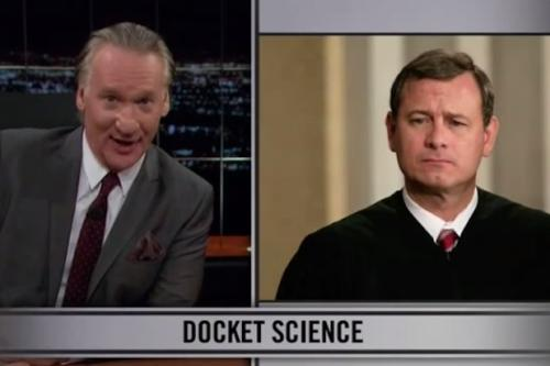 Bill Maher: Justice Roberts Is Like Jeremy Renner's 'Hurt Locker' Character Except He 'Always Cuts the Wrong Wire' (Video)