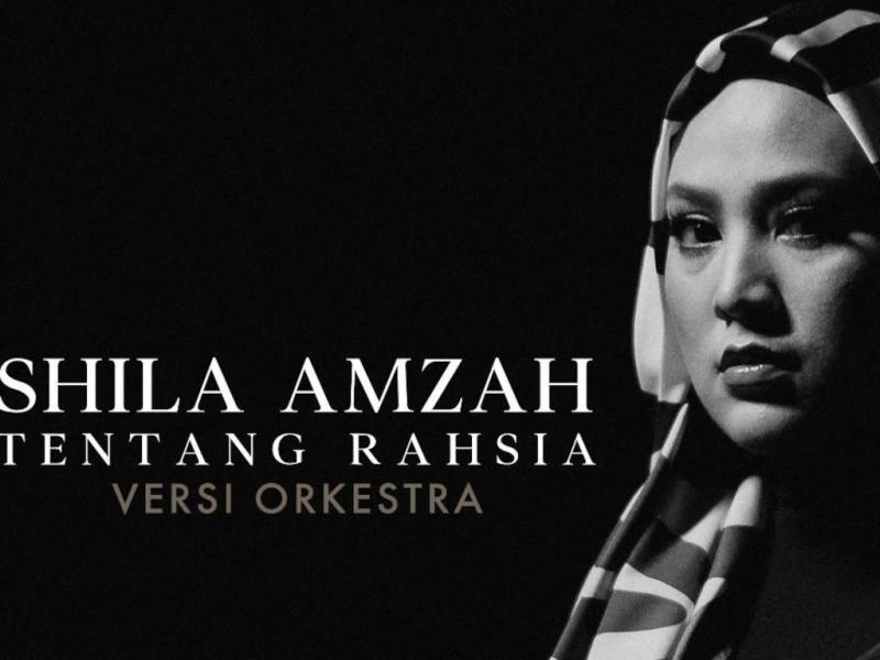 "Shila Amzah fans can now stream ""Tentang Rahsia [Versi Orkestra]""!"