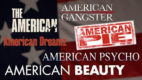 Born in the U.S.A.: 100 Films With 'American' in the Title