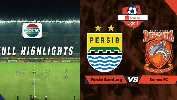 VIDEO: Highlights Liga 1 2019, Persib Vs Borneo FC 2-2
