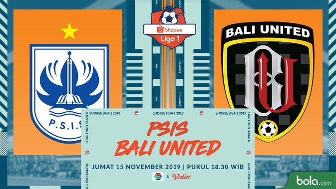 Live Streaming Indosiar PSIS Semarang Vs Bali United, Tonton di Vidio