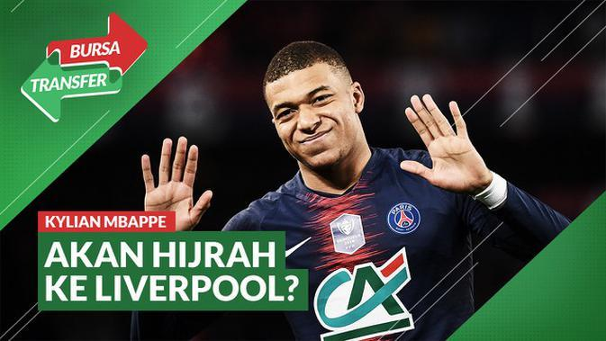 VIDEO Bursa Transfer: Puji Penampilan The Reds, Mungkinkah Kylian Mbappe Pindah ke Liverpool?
