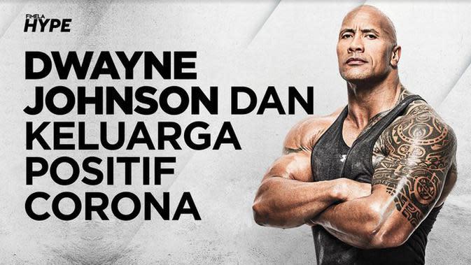 Dwayne 'The Rock' Johnson dan Keluarga Positif Covid-19