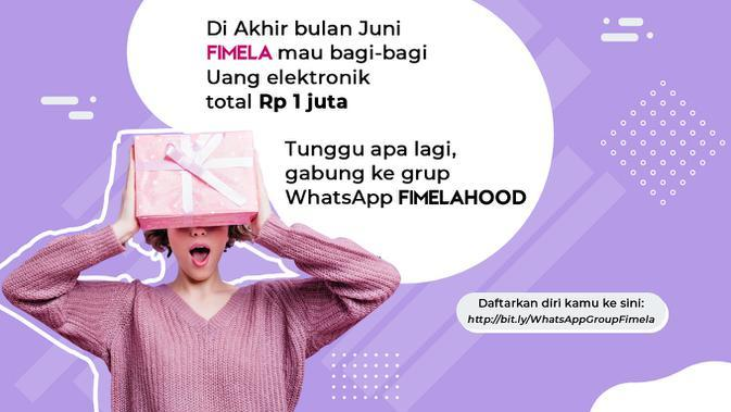 Gabung ke Grup WhatsApp Fimelahood dan Dapatkan Uang Elektronik Total Rp1 Juta