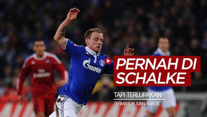 VIDEO: Gelandang Barcelona, Ivan Rakitic dan 5 Pemain Bintang yang Terlupakan Pernah Bersama Schalke