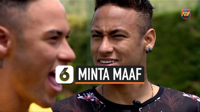 VIDEO: Neymar Harus Minta Maaf Jika Ingin Kembali ke Barcelona