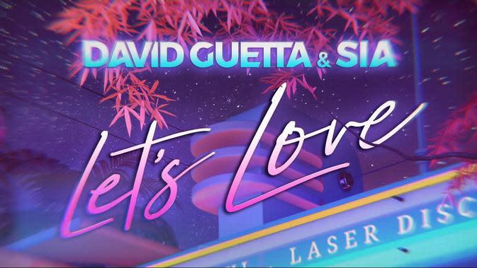 Lirik Lagu David Guetta & Sia Let's Love