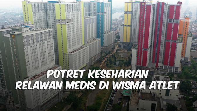 VIDEO: Potret Keseharian Relawan Medis di Wisma Atlet