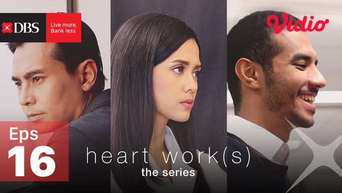 Heart Work(s) Episode 16, Dia Bukan Aku