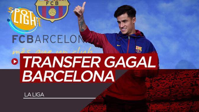 VIDEO: 5 Transfer Gagal Barcelona, Philippe Coutinho Salah Satunya