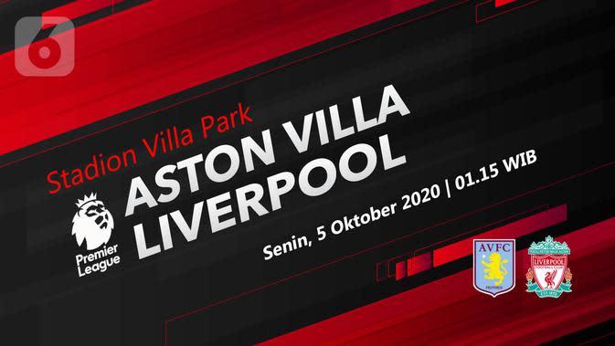 Aston Villa vs Liverpool (Liputan6.com/Abdillah)