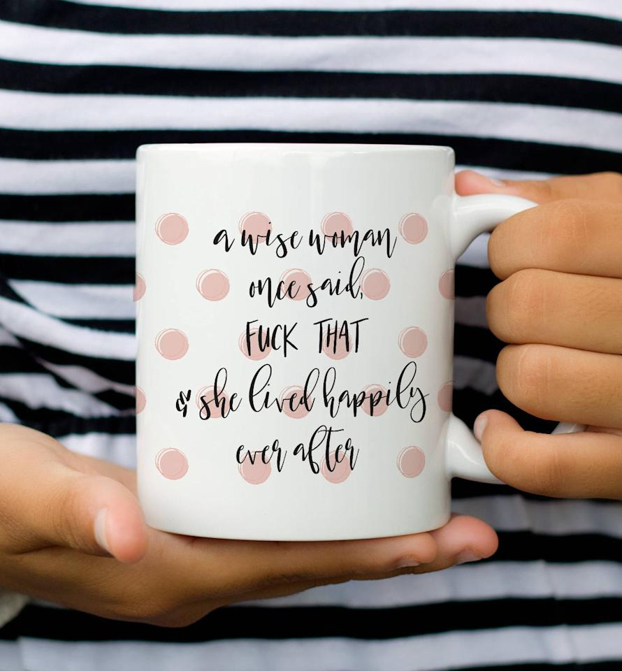 """<p>This polka-dotted <a href=""""https://www.popsugar.com/buy/Happily-Every-After-Mug-109473?p_name=Happily%20Every%20After%20Mug&retailer=etsy.com&pid=109473&price=12&evar1=moms%3Aus&evar9=44310114&evar98=https%3A%2F%2Fwww.popsugar.com%2Ffamily%2Fphoto-gallery%2F44310114%2Fimage%2F44310124%2FHappily-Every-After-Mug&list1=holiday%2Chumor%2Ccoffee%2Cgift%20guide%2Cmugs%2Cgifts%20under%20%2425%2Cgifts%20for%20women&prop13=mobile&pdata=1"""" rel=""""nofollow"""" data-shoppable-link=""""1"""" target=""""_blank"""" class=""""ga-track"""" data-ga-category=""""Related"""" data-ga-label=""""https://www.etsy.com/listing/510739400/funny-coffee-mug-fck-that-coffee-mug"""" data-ga-action=""""In-Line Links"""">Happily Every After Mug</a> ($12-$15) is as cute as can be.</p>"""