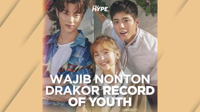 Record of Youth, Drakor Terbaru Park Bo Gum