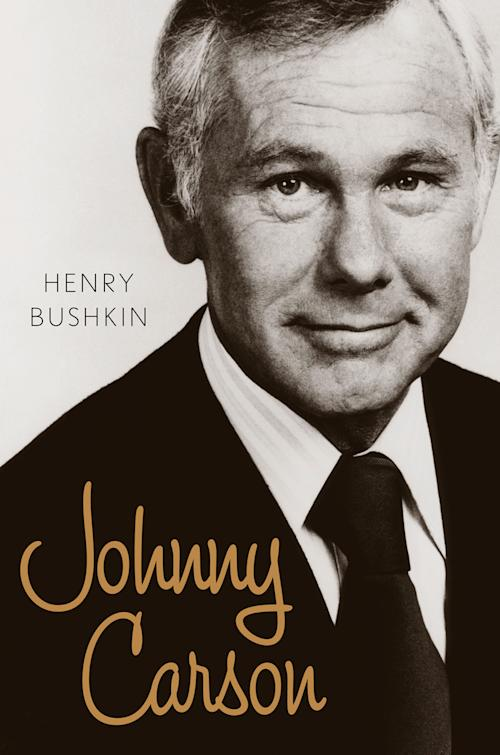 "This image provided by Eamon Dolan/Houghton Mifflin Harcourt shows the book cover of Henry Bushkin's ""Johnny Carson,"" which offers a peak inside the TV host's life. (AP Photo/Eamon Dolan/Houghton Mifflin Harcourt)"