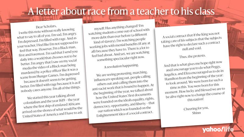 A letter written by Evin Shinn, who is an 11th grade US History and Language Arts teacher at Cleveland High School in Seattle -- a predominantly black school -- to students and parents in the wake of the death of George Floyd. (Photo illustration by Nathalie Cruz, Yahoo Life)