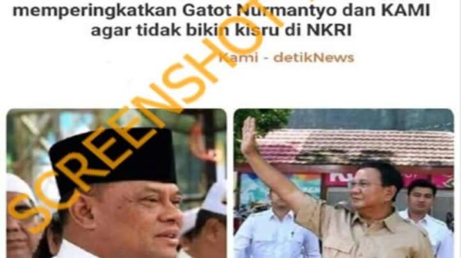 Hoax Prabowo peringatkan Gatot dan KAMI agar tidak buat kisruh NKRI