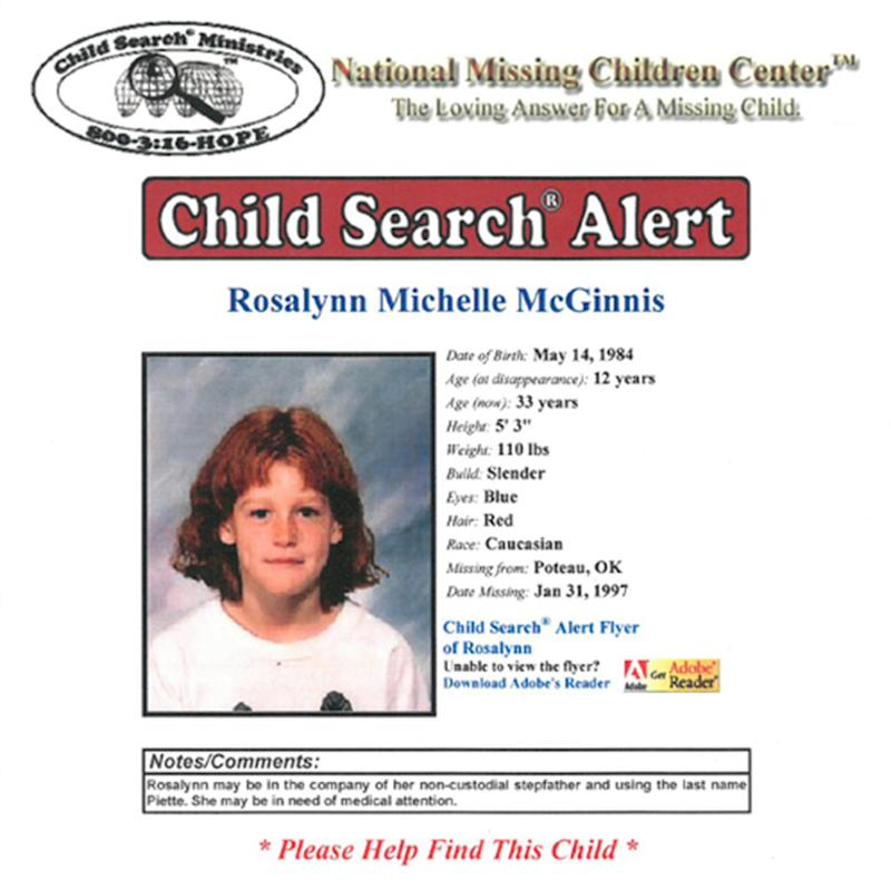 Oklahoma schoolgirl Rosalynn McGinnis went missing in 1997 at 12 years old. Pictured is her missing persons poster.