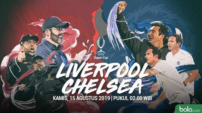 UEFA Super Cup 2019: Susunan Pemain Liverpool Vs Chelsea