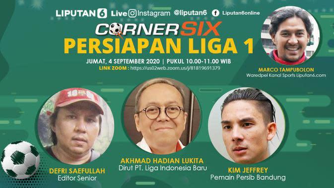 VIDEO: Corner Six Liputan6.com, Bersama Dirut PT LIB dan Pemain Persib Bandung, Kim Kurniawan Bahas Banyak Hal Jelang Shopee Liga 1 2020