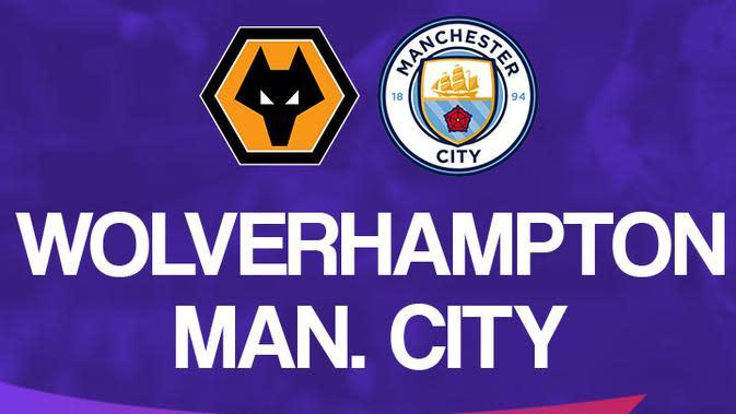 Link Live Streaming Liga Inggris Malam Ini: Wolverhampton Wanderers Vs Manchester City