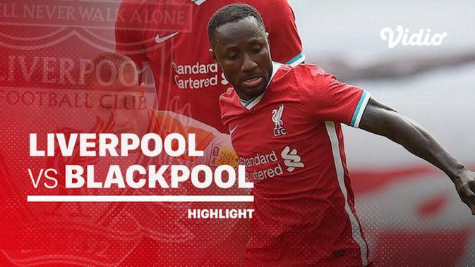VIDEO: Highlights Juara Liga Inggris, Liverpool Bantai Blackpool 7-2 dalam Laga Uji Coba