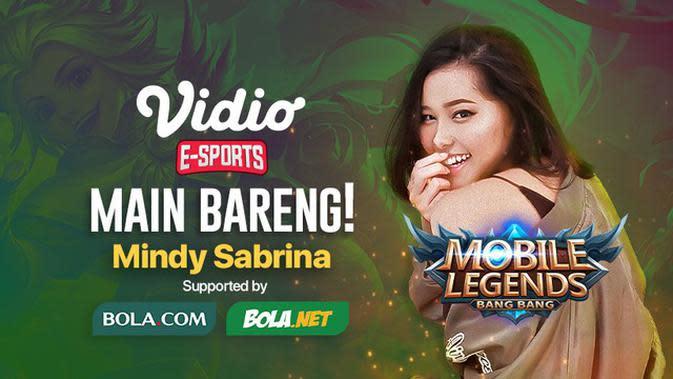 VIDEO: Jangan Sampai Lupa buat Main Bareng Mobile Legends: Bang Bang Bersama Mindy Sabrina Hari Ini