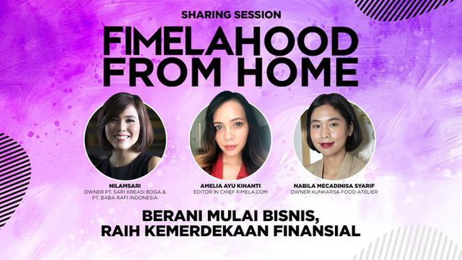 Serunya Sharing Session Fimelahood From Home Kemerdekaan Finansial