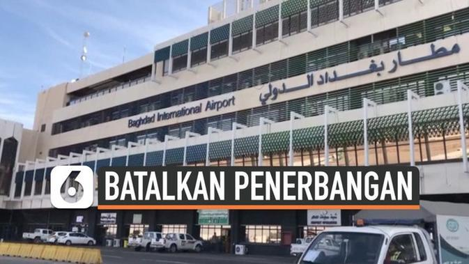 VIDEO: Sejumlah Maskapai Batalkan Penerbangan ke Irak