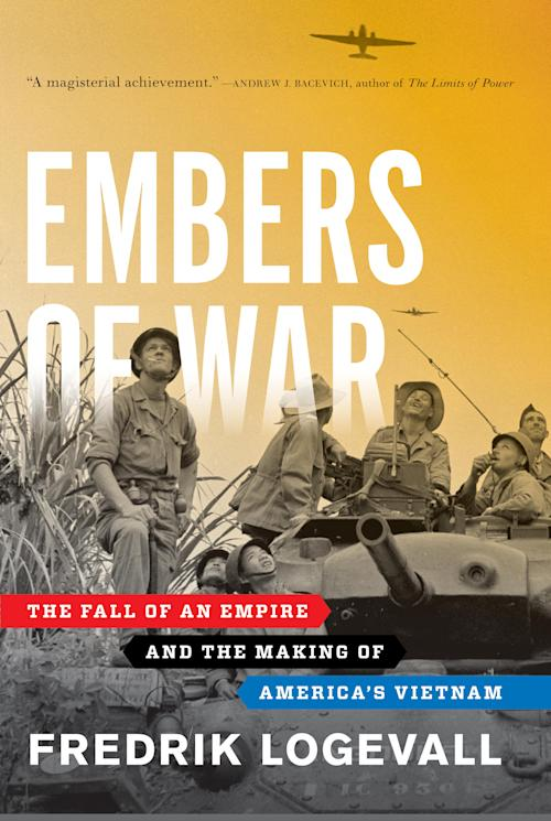 "This book cover image released by Random House shows ""Embers of War: The Fall of an Empire and the Making of America's Vietnam,"" by Fredrik Logevall. Logevall won a Pulitzer Prize in the Arts category for history on April 15, 2013. (AP Photo/Random House)"