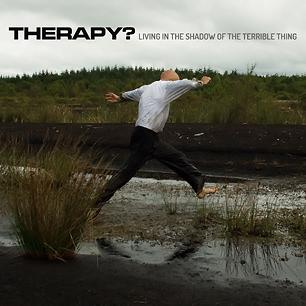 'Living In The Shadow Of The Terrible Thing' by Therapy? - Free MP3