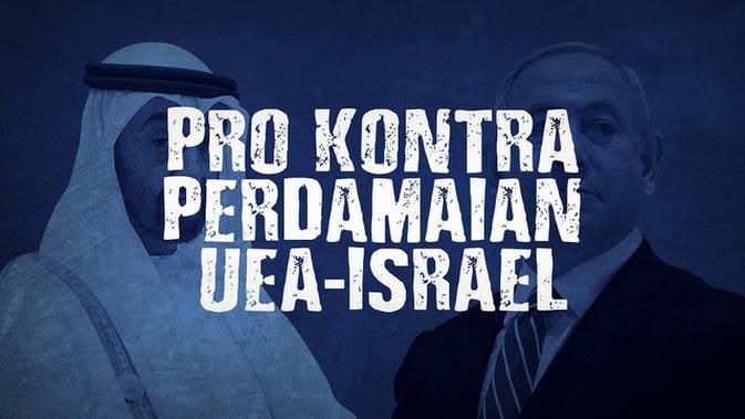 VIDEOGRAFIS: Pro Kontra Perdamaian UEA Israel