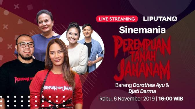 Saksikan Live Streaming Sinemania Bersama Cast dan Sutradara Film Perempuan Tanah Jahanam