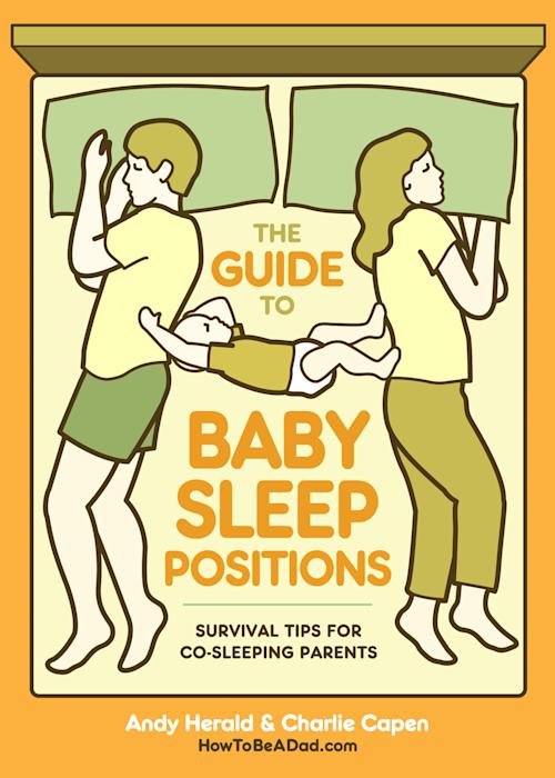 """This book cover image released by Potter Style shows """"The Guide to Baby Sleep Positions: Survival Tips for Co-Sleeping Parents,"""" by Andy Herald and Charlie Capen. Mother's Day has taken a dark yet funny turn in a fresh round of books about derelict parenting. These moms curse a lot, drink to excess, reveal scary truths and draw twisted little stick figures of their kids pooping and whining relentlessly. They love their kids, to be sure, but there's something about the scorched earth narrative that sells memoirish parenting books these days, so they went for it. And they're joined by some funny dads who touch on motherhood in equally twisted ways. (AP Photo/Potter Style)"""