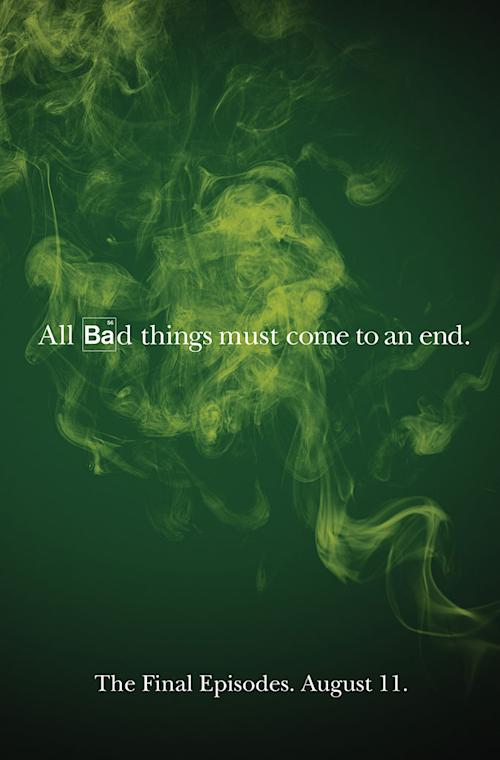 'Breaking Bad' Poster Teases 'All Bad Things Must Come to an End' [Photo]