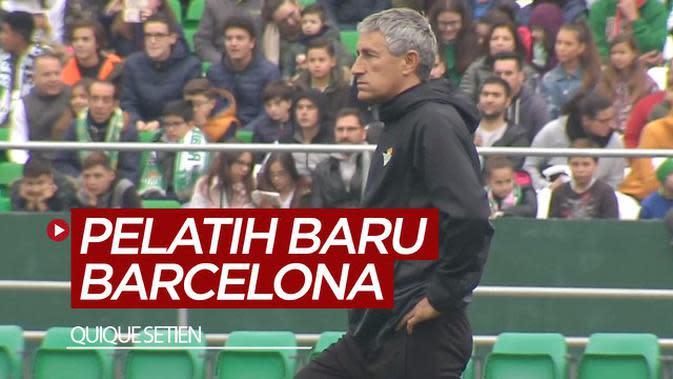 VIDEO: Barcelona Tunjuk Quique Setien Setelah Pecat Ernesto Valverde