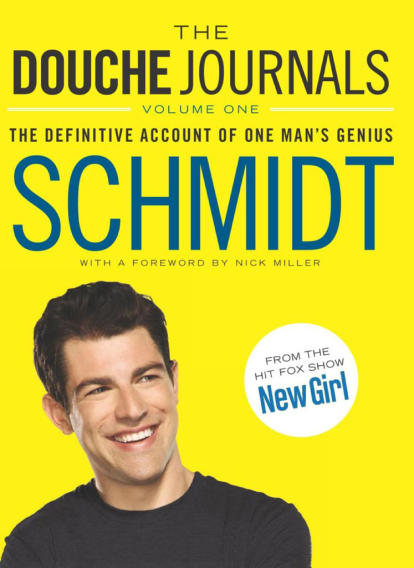 """The Douche Journals"" by Schmidt (It Books)"