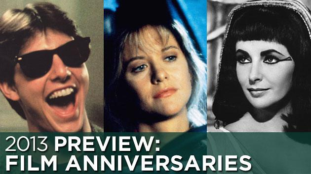 2013 Preview: Milestone film anniversaries