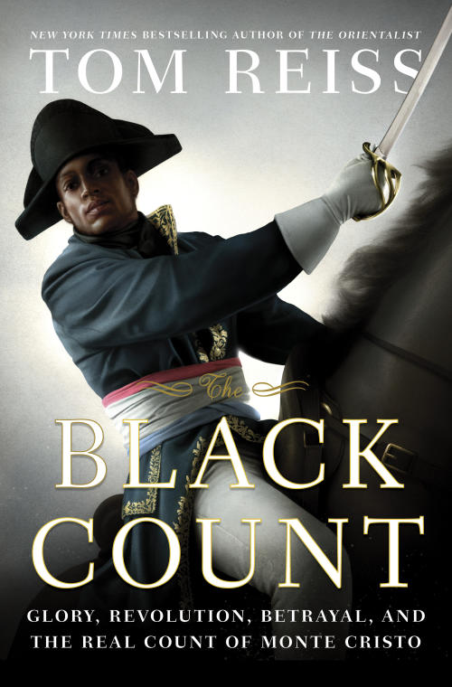 """This book cover image released by Crown shows """"The Black Count: Glory, Revolution, Betrayal, and the Real Count of Monte Cristo,"""" by Tom Reiss. Reiss won a Pulitzer Prize in the biography category on Monday, April 15, 2013. (AP Photo/Crown)"""