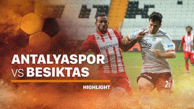 VIDEO Highlights Turnamen Pramusim Turki: Besiktas Lumat Antalyaspor, Eks Pemain Atletico Madrid Cetak Gol