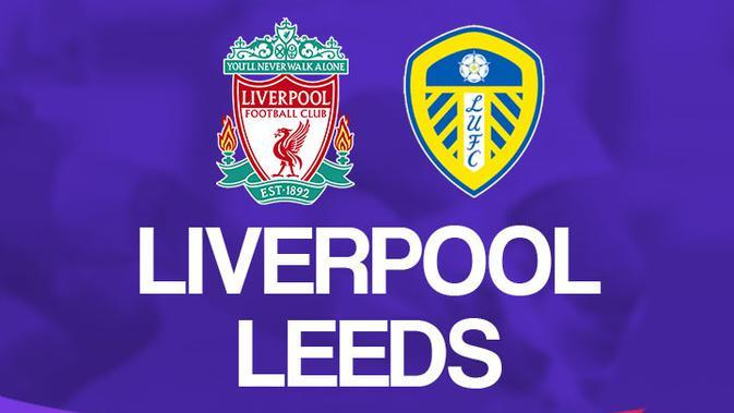 Link Live Streaming Liga Inggris: Liverpool Vs Leeds United