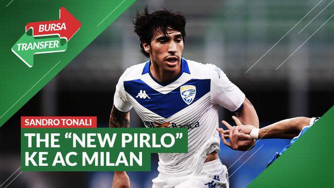 VIDEO Bursa Transfer: AC Milan Datangkan Sandro Tonali, The New Andrea Pirlo