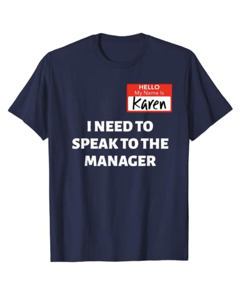 Amazon.com is selling this Karen Halloween T-shirt for men and women. (Photo: Amazon.com)