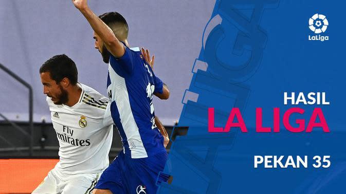 MOTION GRAFIS: Hasil La Liga Pekan 35, Real Madrid Masih Pimpin Klasemen Sementara