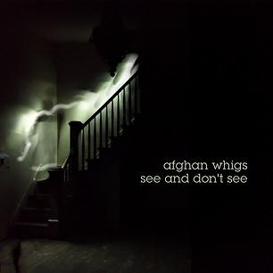Song Premiere: The Afghan Whigs, 'See and Don't See'