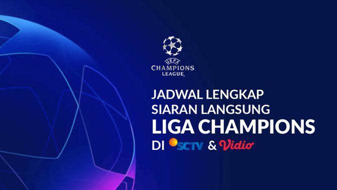 MOTION GRAFIS: Jadwal Lengkap Siaran Langsung Liga Champions di SCTV dan Vidio Babak Perempat Final hingga Final